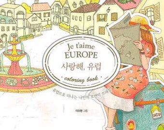Je Taime Europe Coloring Book I Love You Your Own Romantic Trevel To