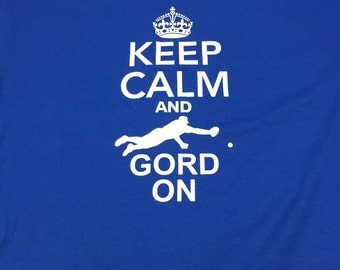 Keep Calm and Gord On