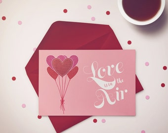 LOVE Greeting Card 5x7 (A-7) Love is in the Air Valentine
