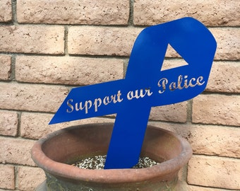 Support our Police - Metal Yard Art, Lawn Decor, Patriotic Yard Sign, Outdoor Decoration, Yard sign,