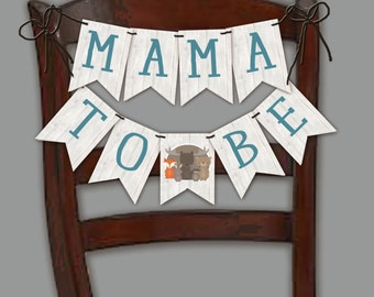 Mama To Be Baby Shower Banner, Whitewash Woodland Animal