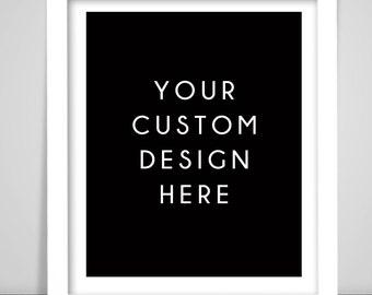 Custom Design Print
