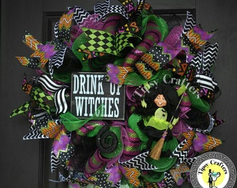 "RESERVED - Drink Up Witches"" wreath, Halloween wreath, witch wreath"