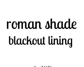 Blackout Lining for Roman Shade