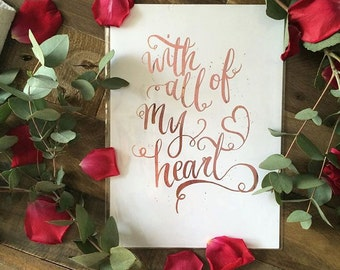 With All of My Heart print