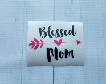 Blessed mom decal | Mom decals | Mom decal| Country girl decal | Country mom | coffee cup decal | car decal | iPhone decal | Yeti decal