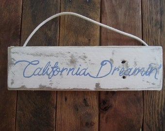 California Dreamin' sign | California Dream sign | California Beach sign | Hand-painted California sign | California wood pallet sign