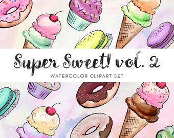 Super Sweet! Vol 2 Watercolor Clipart - INSTANT DOWNLOAD - High Res, PNG, Printable and Cute! For stationery, birthdays and kids rooms