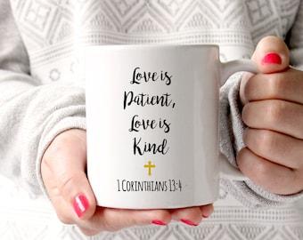 Love is Patient, Love is Kind, bible quotes,christian gifts,christian mug, christ, christian quote, bible verse, god, jesus
