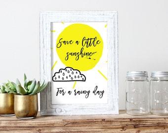 Sunshine For A Rainy Day Poster Art Gift for Her Sunshine Print Printable Poster Nursery Art Printable Digital Illustration Girls Room Gift