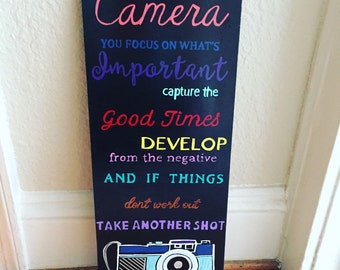 """Hand painted """"Life is like a Camera"""" Sign"""