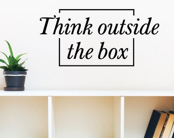 Think Outside The Box Wall Decal Sticker VC0254
