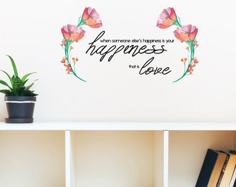 When Someone Else's Happiness Wall Decal