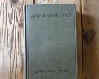 American History 1911 Auth. David Saville Muzzey Vintage Old Hardcover History Book