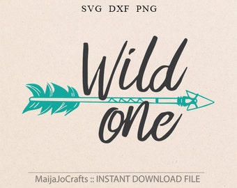 Wild One SVG File For Cricut and Cameo Cutting File, Arrow svg, Arrow cutting file, tribe svg, first birthday svg, one svg, shirt svg