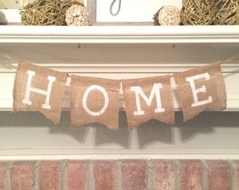 Rustic HOME Banner-Burlap Banner-Rustic Home Decor