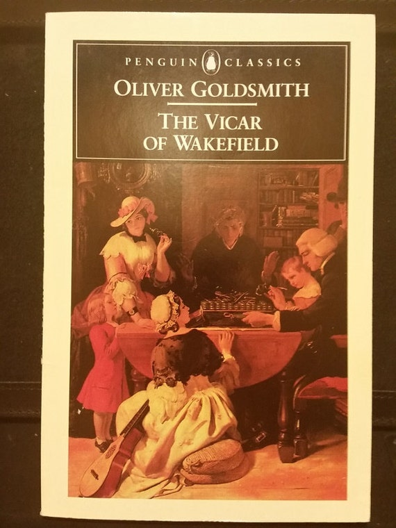 The Vicar of Wakefield (Penguin Classics) Reprint Edition by Oliver Goldsmith  (Author), Stephen Coote (Introduction)