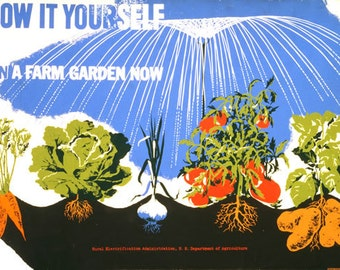Grow it Yourself - Plan a Farm Garden Now - Vintage Poster Reproduction - Vegetables Growing with Water - WWII Victory Garden Poster