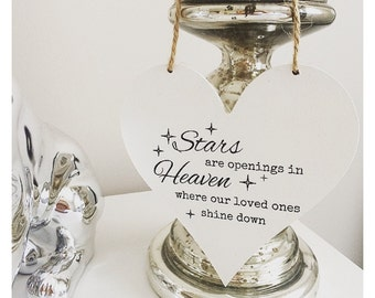 Stars Are Openings In Heaven Heart  Plaque Sign