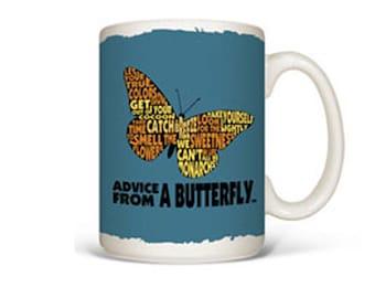 Advice from a BUTTERFLY ceramic mug