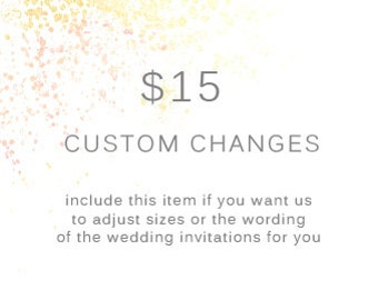 ADD ON for custom changes to Wedding Invite