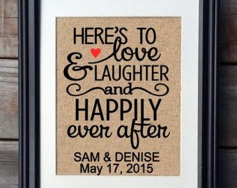 Here's To Love & Laughter And Happily Ever After Burlap Print, Personalized Burlap Print, Wedding Gift, Anniversary Gift, Bridal Shower Gift