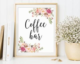 Coffee Bar Sign, Coffee Bar Decor, Wedding Sign, Bridal Shower Sign, Floral Coffee Bar Sign, Printable Coffee Bar Sign, 4x6, 5x7, 8x10, C1
