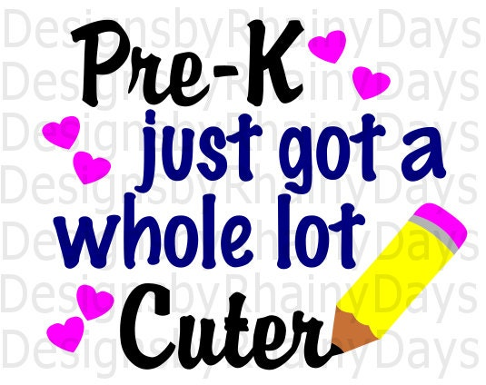 Buy 3 get 1 free! Pre-K just got a whole lot cuter cutting file, SVG, DXF, png, back to school, cute, girl