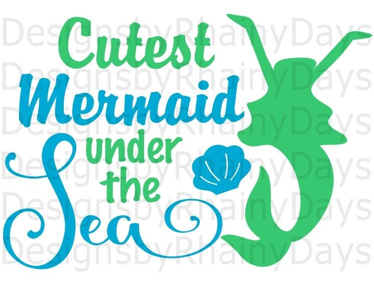 Buy 3 get 1 free! Cutest mermaid under the sea cutting file, SVG, PNG, Summer, mermaid, beach