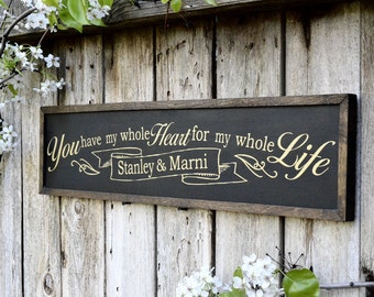 Custom Name You Are My Whole Heart Sign Painted on Wood Rustic Home Decor Wall Art