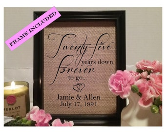 FRAMED Twenty-five years down anniversary burlap, 25 years, 25 year wedding anniversary, 25th anniversary gift, forever to go, personalized