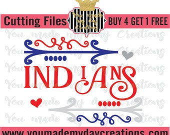 Buy 4 Get 1 Free***  Indians SVG, png dxf, & eps Cutting Files Arrows Hearts Dots Sport Baseball Football sports Team