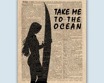 Surf Print, Surfer Girl, Surf Gifts, Surf Art, Surf Wall Decor, Surfing Art, Surfer Decor, Surf Wall Art, Take Me To The Ocean