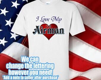 Military Tshirt - I Love my Airman