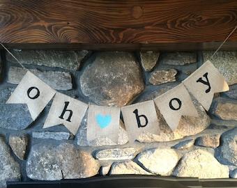 Oh Boy Burlap Banner - Baby Shower Burlap Banner - Burlap Banner - Photo Prop Banner - Boy Banner