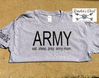 ARMY Mom Shirt. Customize with Name on Sleeve.