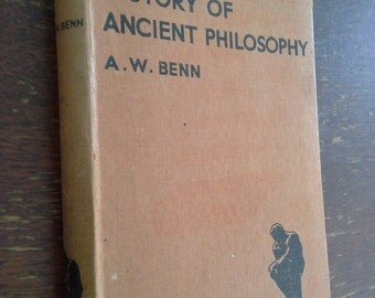 History of Ancient Philosophy, A W Benn