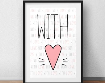 With Love, Printable Artwork, Home Decor, Gift, Poster Design, Heart