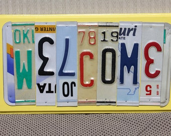 WELCOME License Tag Sign, Recycled License Plate Art, Custom Sign Made From Metal License Plates, Repurposed Tags, Upcycled, Welcome Sign