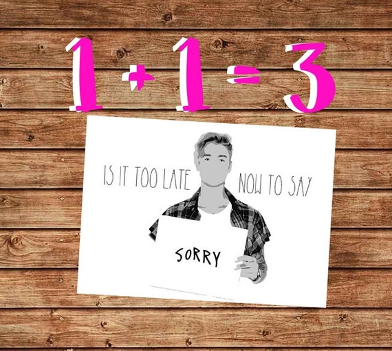 Printable Apology Card Funny Justin Bieber Card Is it too – Free Printable Apology Cards