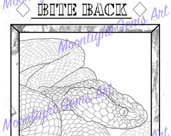 The Snake Will Always Bite Back • Colouring Page • Poster