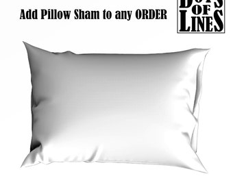 Add Pillow Sham to any ORDER
