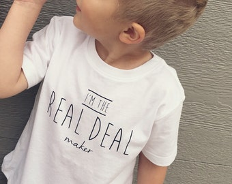 I'm The Real Deal Maker Toddler Graphic Tee