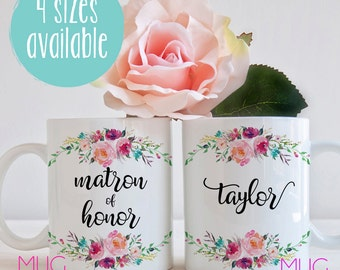 Custom Matron Of Honor Mug, Matron Of Honor Gift, Gift for Matron of Honor, Custom Matron Of Honor Gift, Maid Of Honor Coffee Mug, Mug Gift