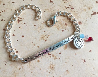 I'm with you till the end of the line - Adjustable Quote Bar Bracelet