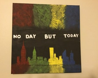 No Day But today - Skyline - 12x12 canvas - rent -