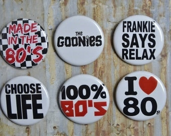 Single x1  80's Sayings Retro Icon Metal Music Buttons Clothing Pin