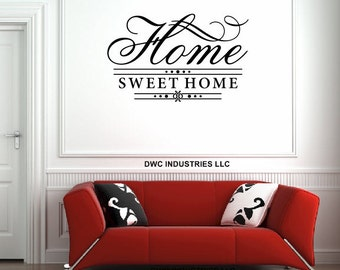 Home Sweet Home Vinyl Wall Art / Vinyl Sticker / Wall Decal / Vinyl Decal / Wall Art / Vinyl Art