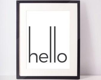 Hello Print Quote, Digital Print, Black and White Decor, Typography Print Quote, Wall Art, Wall Decor, Home Decor, Office Decor, Dorm Decor