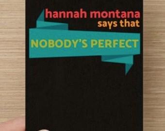 Nobody's Perfect Birthday Card